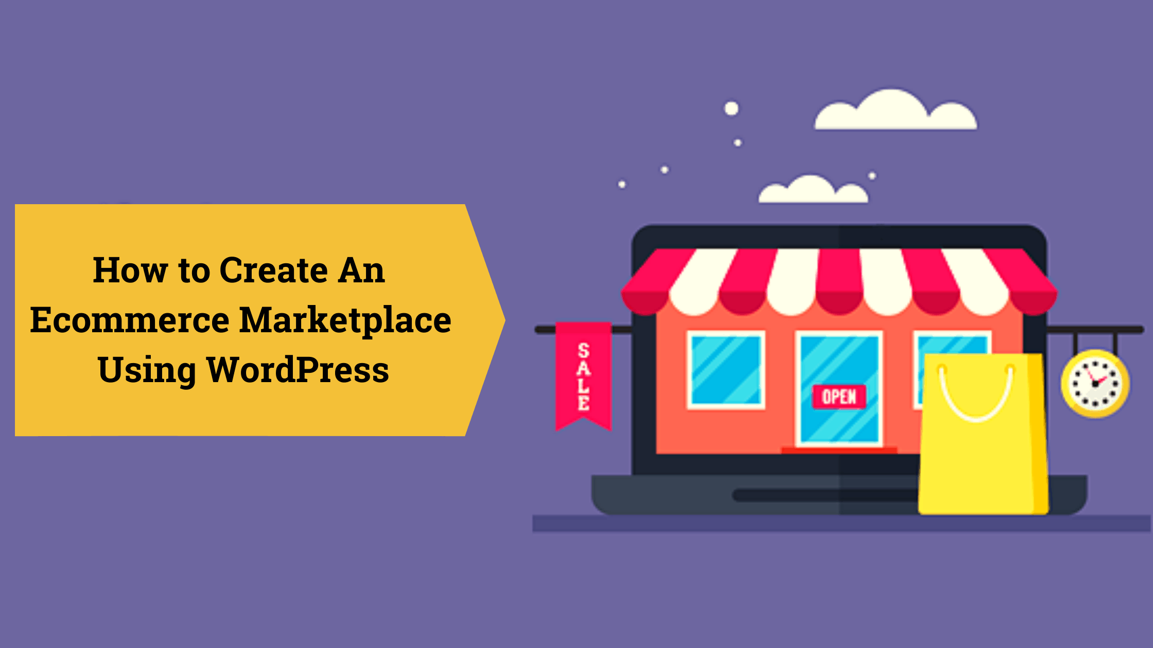 How to Create An Ecommerce Marketplace Using WordPress