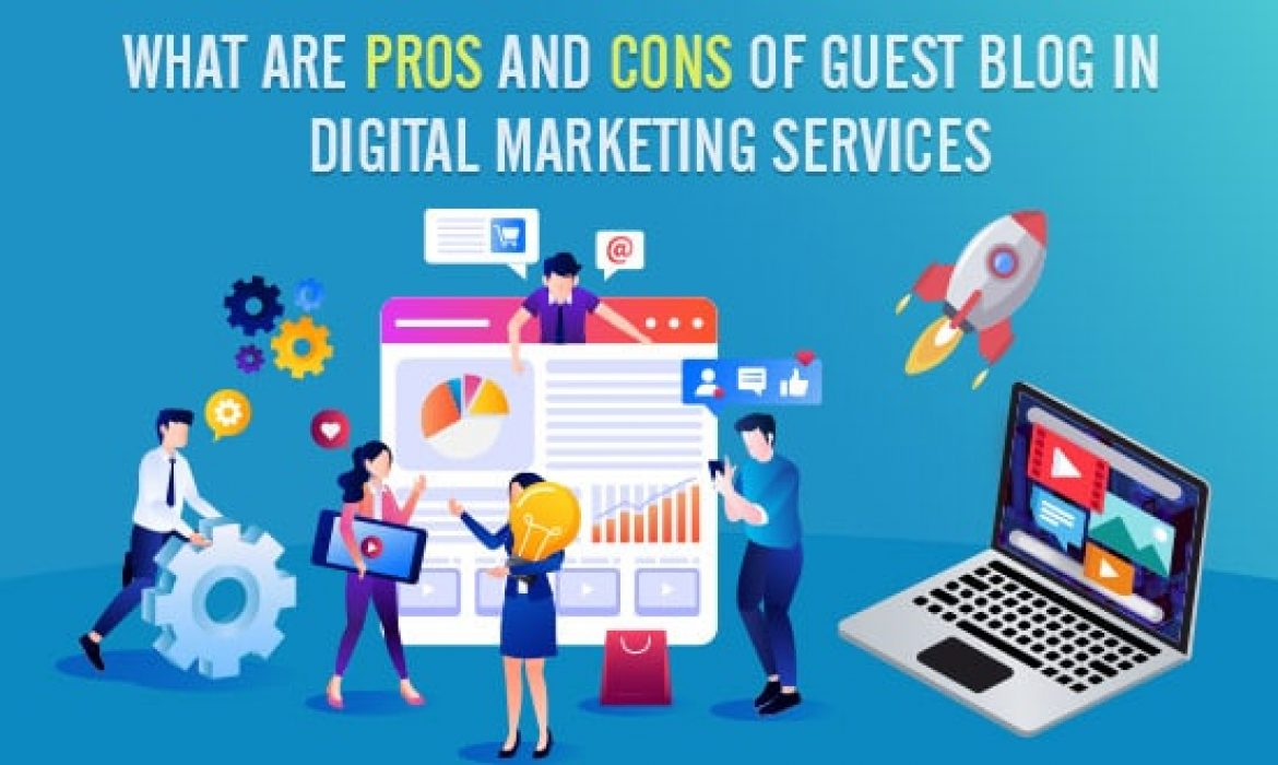Pros and Cons of Guest blogging