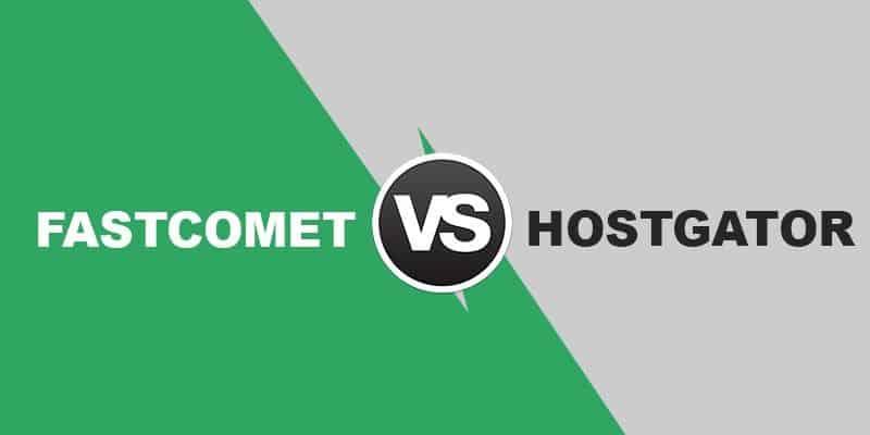 fastcomet-vs-hostgator